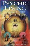 Psychic Living, Andrei Ridgeway, 0806524618