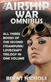 The Airship War Omnibus, Brent Nichols, 1495334619