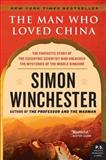 The Man Who Loved China, Simon Winchester, 0060884614