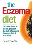 The Eczema Diet, Karen Fischer, 0778804615