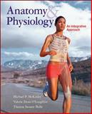 Anatomy and Physiology : An Integrative Approach, Bidle, Theresa and McKinley, Michael, 0073054615