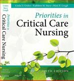 Priorities in Critical Care Nursing, Urden, Linda D. and Stacy, Kathleen M., 0323074618