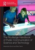 Routledge Handbook of Public Communication of Science and Technology : Second Edition, , 0415834619