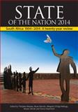 State of the Nation 2014 : South Africa 1994-2014 a Twenty-Year Review, , 0796924619