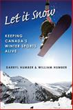 Let It Snow, Darryl Humber and William Humber, 1554884616