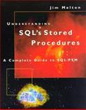 Understanding the New SQL/PSM : A Complete Guide, Melton, Jim, 1558604618