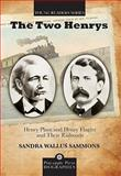 The Two Henrys, Sandra Wallus Sammons, 1561644617