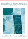 Modern Systems Analysis and Design, Hoffer, Jeffrey A. and George, Joey F., 0131454617