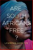 Are South Africans Free?, Hamilton, Lawrence, 1472534611