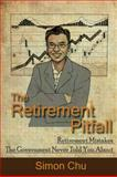 The Retirement Pitfall, Simon Chu, 1478714611