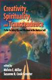 Creativity, Spirituality, and Transcendence, , 1567504612