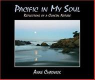 Pacific in My Soul, Anne Chadwick, 1879384612
