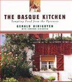 The Basque Kitchen, Gerald Hirigoyen and Cameron Hirigoyen, 0067574610