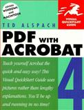 PDF with Acrobat 4, Alspach, Ted and Alspach, Jennifer, 0201354616