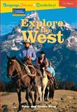 Explore the West, Peter Roop and Connie Roop, 0792254619