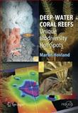 Deep-Water Coral Reefs : Unique Biodiversity Hot-Spots, Hovland, M., 1402084617