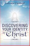 Discovering Your Identity in Christ, Lakisha Copeland, 1478704616