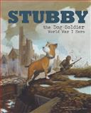 Stubby the Dog Soldier, Blake Hoena, 1479554618