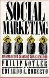 Social Marketing, Philip Kotler and Eduardo L. Roberto, 0029184614