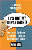 It's Not My Department!, Peter Glen, 0425184617