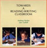Towards a Reading-Writing Classroom, Butler, Andrea and Turbill, Jan, 0435084615