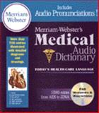 Merriam-Webster's Medical Audio Dictionary, Merriam-Webster, Inc. Staff and Thomson Delmar Learning Staff, 0877794618