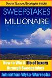 Sweepstakes MILLIONAIRE, Johnathan Wyka-Warzecha, 1492174610