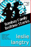 Bombay Family Bedtime Stories, Leslie Langtry, 1494224615