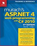 Murach's ASP. NET 4 Web Programming with C# 2010, Boehm, Anne and Murach, Joel, 1890774618