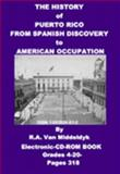 The History of Puerto Rico from Spanish Discovery to American Occupation, Van Middeldyk, R. A., 1892824612