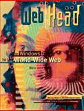 Head for the Web : Your Windows Connection to the World Wide Web, Mara, Mary Jane, 0201884615