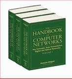 The Handbook of Computer Networks Set : Key Concepts, Data Transmission, Digital and Optical Networks, Bidgoli, Hossein, 0471784613