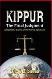 Kippur - the Final Judgment, Diego Sausa, 0978834615