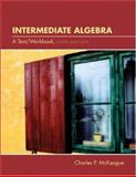 Beginning and Intermediate Algebr, McKeague, Charles P., 0030294614