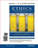 Ethics : Theory and Practice, Books a la Carte Edition, Thiroux, Jacques P. and Krasemann, Keith W., 0205214614