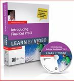 Introducing Final Cut Pro X, Video2brain Staff and Joseph Linaschke, 0321804619