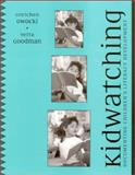 Kidwatching : Documenting Children's Literacy Development, Owocki, Gretchen and Goodman, Yetta, 0325004617