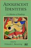 Adolescent Identities : A Collection of Readings, , 0881634611