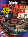 Goldmine Price Guide to 45 RPM Records, Tim Neely, 0896894614