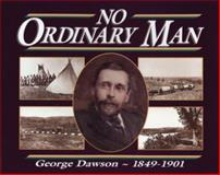 No Ordinary Man, Lois Winslow-Spragge, 0920474616