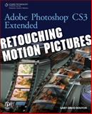 Adobe Photoshop CS3 Extended : Retouching Motion Pictures, Bouton, Gary, 1598634615