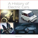 A History of Electric Cars, Nigel Burton, 1847974619