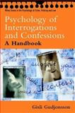 The Psychology of Interrogations and Confessions 9780470844618