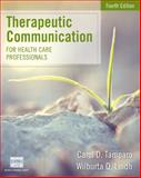 Therapeutic Communications for Health Care Professionals 4th Edition