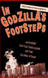 In Godzilla's Footsteps 9781403964618