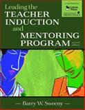 Leading the Teacher Induction and Mentoring Program, Sweeny, Barry W., 1412944619