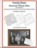 Family Maps of Hancock County, Ohio, Deluxe Edition : With Homesteads, Roads, Waterways, Towns, Cemeteries, Railroads, and More, Boyd, Gregory A., 1420314610