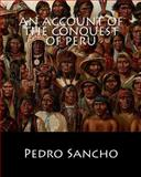 An Account of the Conquest of Peru, Pedro Sancho, 1461144612