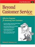 Beyond Customer Service : Effective Programs for Retaining Your Customers, Gerson, Richard, 1560524618