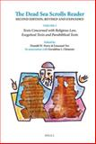 The Dead Sea Scrolls Reader, Second Edition, Revised and Expanded : Volume 1 Texts Concerned with Religious Law, Exegetical Texts and Parabiblical Texts, , 9004264612